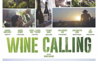 Wine Calling – Le vin se lève