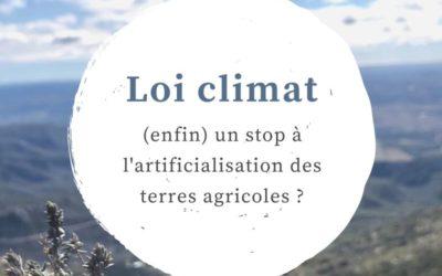 Loi climat : (enfin) un stop à l'artificialisation des terres agricoles ?
